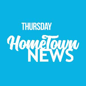 Thursday Hometown News